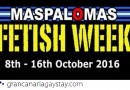 Maspalomas Fetish Week 2016 – Gran Canaria