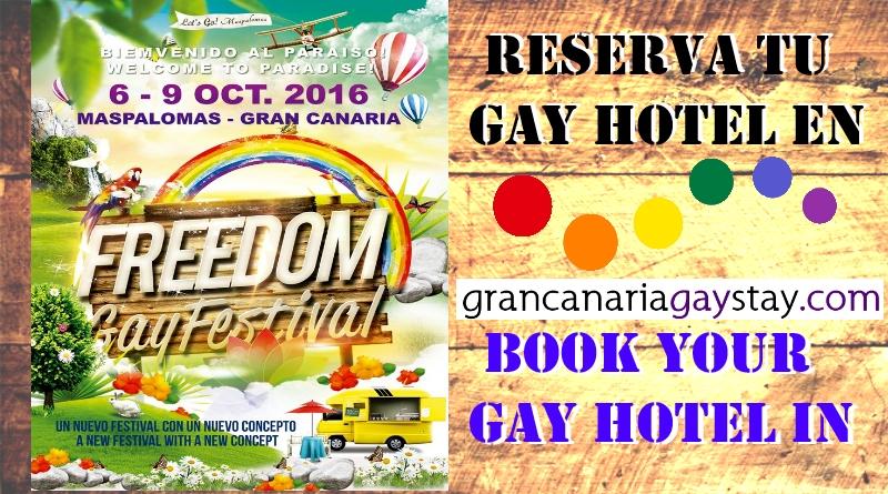 Freedom Gay Festival 2016, GranCanariaGayStay