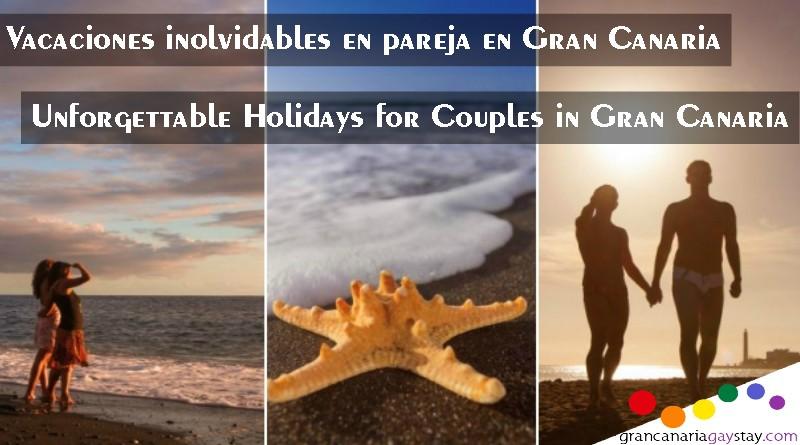 Vacaciones Inolvidables para parejas en Gran Canaria-GranCanariaGayStay